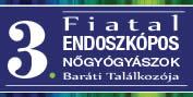 Fiatal Endoszkópos Nőgyógyászok 3. Baráti Találkozója